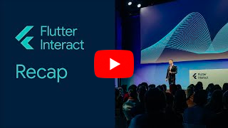 Flutter Interact Summit recap image