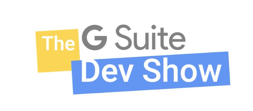 G Suite Dev Show