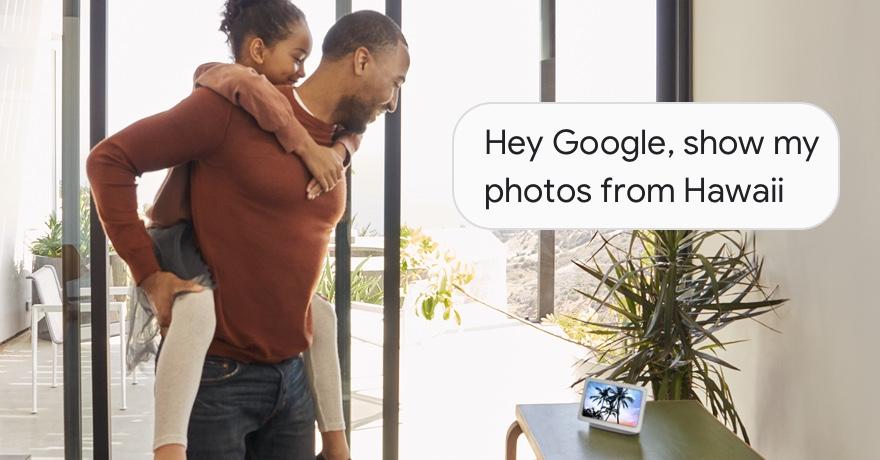 Hey Google, show my photos from Hawaii