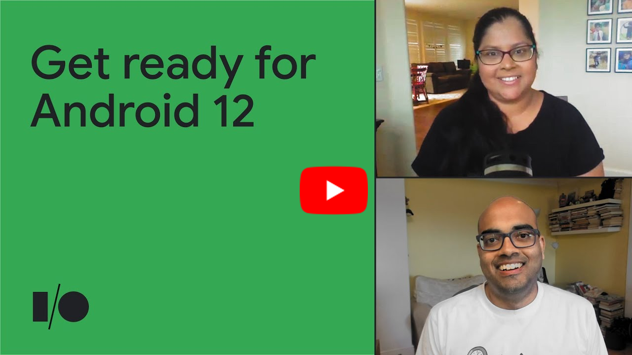 Get ready for Android 12