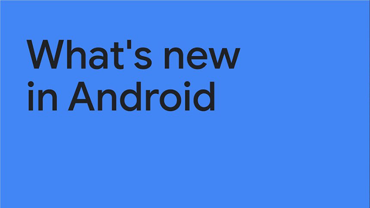 What's new in Android thumbnail