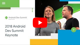 Android Dev Summit '18