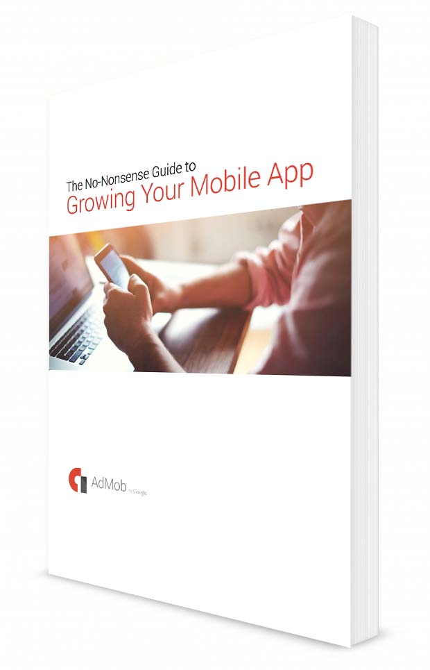 Free Ebook: Admob No-Nonsense Lead To Growing Your Mobile App