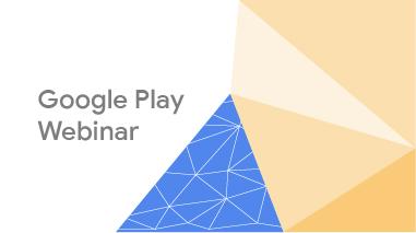 Google Play Webinar image