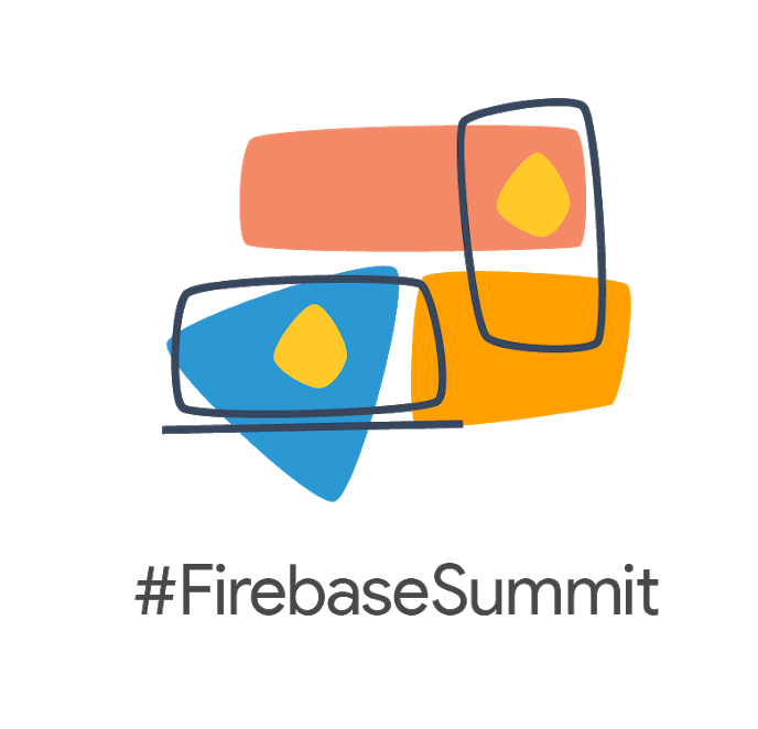 Firebase Summit 2018
