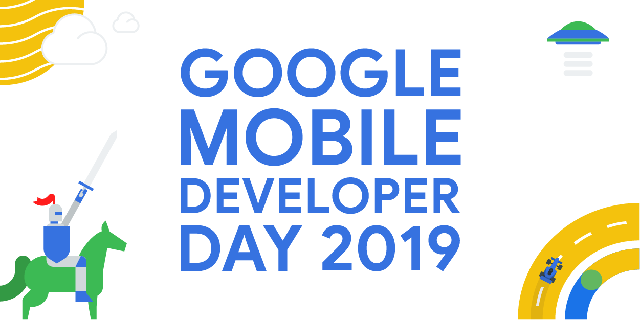 Google Mobile Developer Day at GDC19
