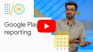 I/O sessions: Google Play Console